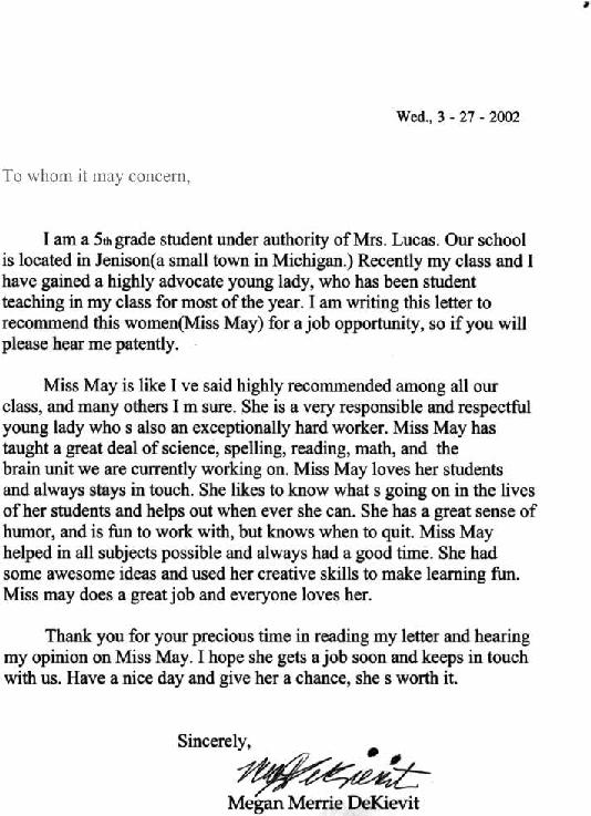 my supervising teacher had the students write up recommendations for me each student wrote up a recommendation stating why they think i should be a